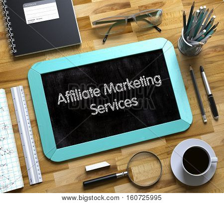 Affiliate Marketing Services Handwritten on Small Chalkboard. Affiliate Marketing Services Concept on Small Chalkboard. 3d Rendering.