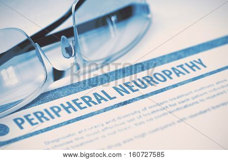 Peripheral Neuropathy - Medicine Concept with Blurred Text and Glasses on Blue Background. Selective Focus. 3D Rendering.