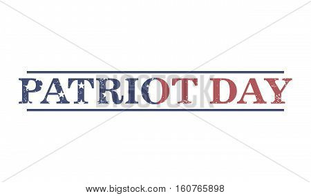 Vector an illustration with an inscription  patriot day.illustration for the American day of the patriot, a banner, the leaflet, an element of design of the website.