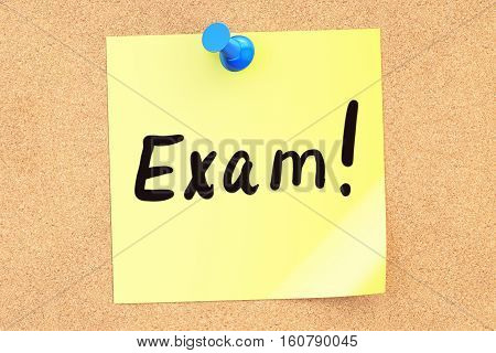 Exam. Text on a sticky note pinned to a corkboard. 3D rendering