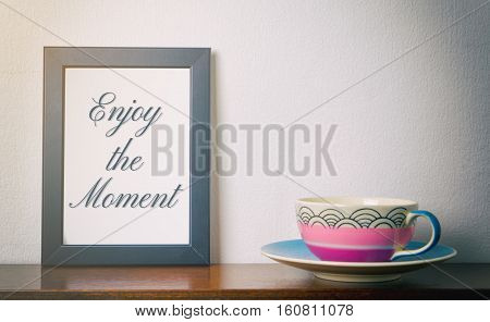 Enjoy the moment relaxing concept with a cup of tea