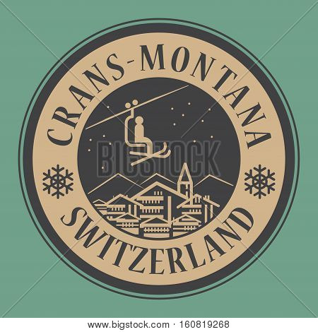 Abstract stamp or emblem with the name of town Crans - Montana in Switzerland ski resort vector illustration