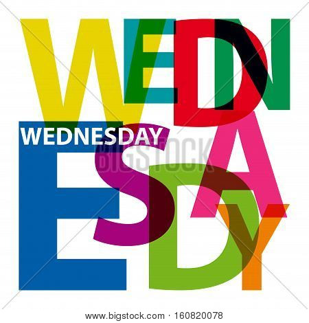 Vector colored wednesday. Broken text, isolated illustration