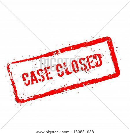 Case Closed Red Rubber Stamp Isolated On White Background. Grunge Rectangular Seal With Text, Ink Te