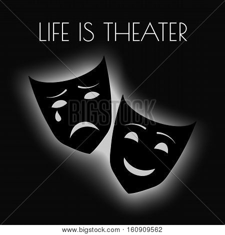 Vector illustration with theater masks and profound quote eps10