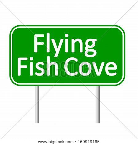 Flying Fish Cove road sign isolated on white background.