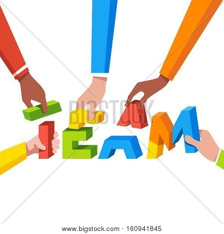 Multi ethnic business group hands working together building colorful team word from letter parts. Modern flat style concept vector illustration isolated on white background.