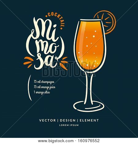 Modern hand drawn lettering label for alcohol cocktail Mimosa. Calligraphy brush and ink. Handwritten inscriptions for layout and template. Vector illustration of text.