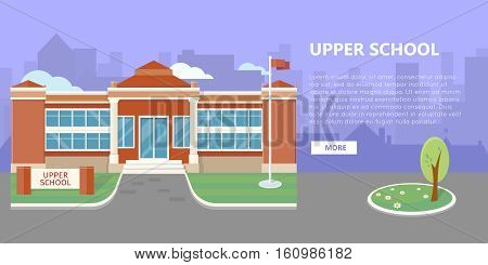 Upper school building vector illustration. Flat design. Public educational institution. Modern projects of educational establishments. School facade and yard. Front view. College organization