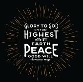 Glory to God in the Highest and on earth Peace Good Will toward men Typography Design Christmas card with light rays on black background poster