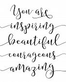 You are inspiring beautiful courageous amazing compliments printable poster art poster