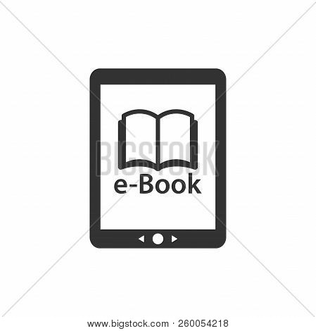 E Reader Device With Open Book And E-book Text. Tablet Touchpad E-reader Vector Icon.