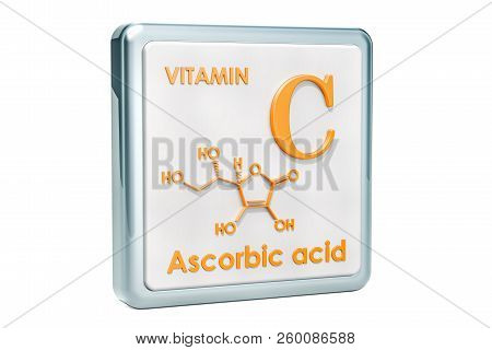 Vitamin C, ascorbic acid. Icon, chemical formula, molecular structure on white background. 3D rendering poster