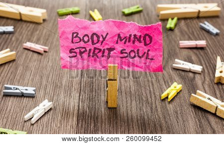 Conceptual Hand Writing Showing Body Mind Spirit Soul. Business Photo Showcasing Personal Balance Th