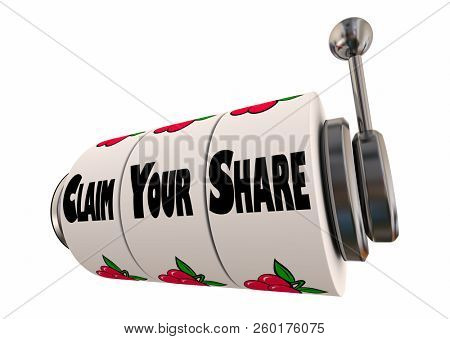 Claim Your Share Whats Owed Fair Amount Slot Machine 3d Illustration