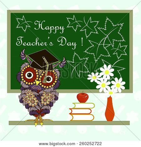 Green Blackboard With White Lettering Happy Teachers Day, Cartoons Cute Owl, Red Apple, Bouquet Of W