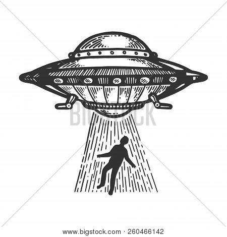 Ufo Flying Saucer Kidnaps Human Person Engraving Vector Illustration. Scratch Board Style Imitation.