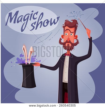 Circus Poster With Magician. Man Holding A Hat With Rabbit. Cartoon Vector Illustration. Magic Show.