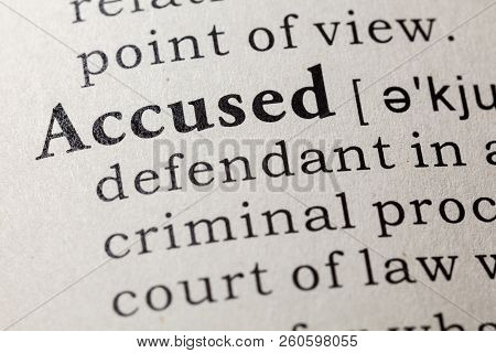 Fake Dictionary, Dictionary Definition Of The Word Accused. Including Key Descriptive Words.