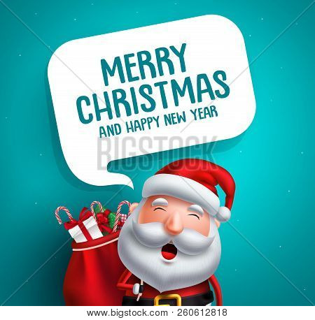 Santa Claus Vector Character With Merry Christmas Greeting Text In White Speech Bubble In Blue Backg