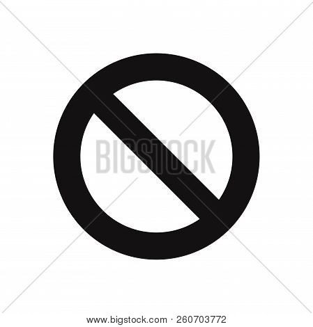 Forbidden Icon Isolated On White Background. Forbidden Icon In Trendy Design Style. Forbidden Vector