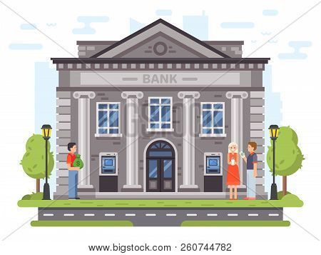 Banking Operations. Bank Building Facade With Columns. People Carry Money To Banks, Use Atm And Send