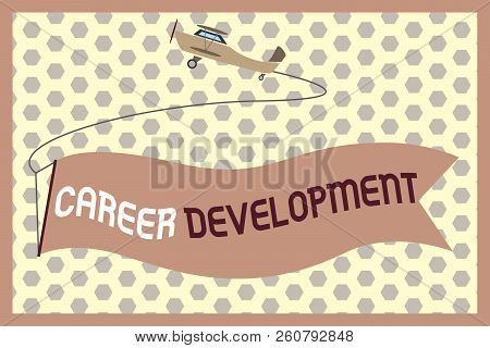 Word Writing Text Career Development. Business Concept For Lifelong Learning Improving Skills To Get