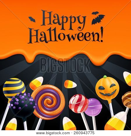 Halloween Sweets Colorful Party Background With Lollipops, Cake Pops And Candy Corn. Dripping Orange