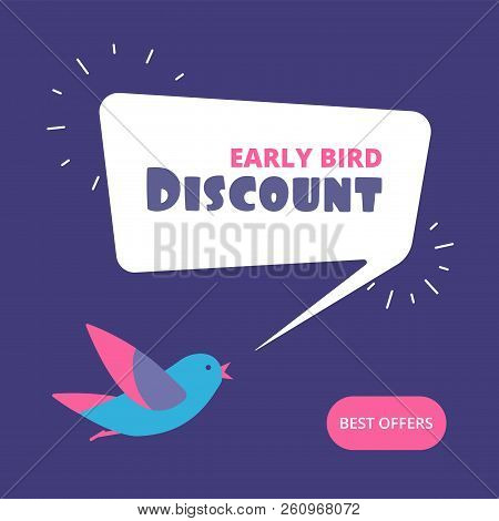 Early Bird Discount. Special Offer Sale Banner. Early Birds Vector Retail Concept. Discount Promotio