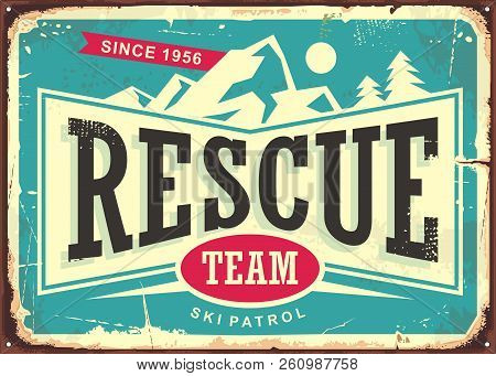 Rescue Team Vintage Old Sign For Ski Patrol. Retro Poster For First Aid Service On Mountain Ski Trai