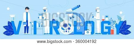 Virology Concept Vector. Microbiological Technology, Biotechnology Science Vector. Scientists Study