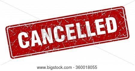 Cancelled Stamp. Cancelled Vintage Red Label. Sign
