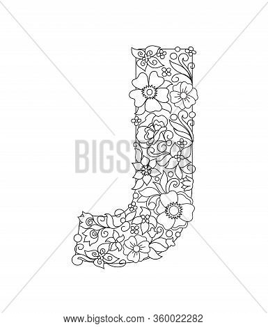 Capital Letter J Patterned With Hand Drawn Doodle Abstract Flowers And Leaves. Monochrome Page Anti