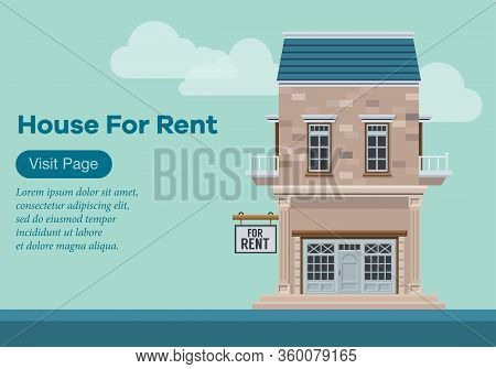 Vector Illustration Of A Rental House And Villa. The Concept Of Web Pages From Home Rental Services.