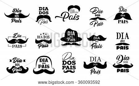 Fathers Day Mustache And Hat Vector Icons With Dad Holiday Lettering Quotes In Portuguese. Dia Dos P