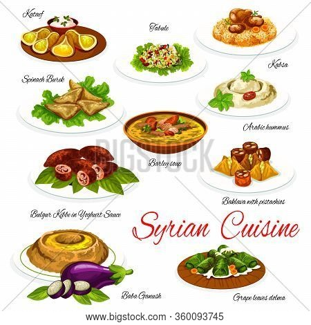 Syrian Cuisine Vegetable And Meat Dishes With Desserts, Vector Food. Hummus, Barley Soup And Bulgur