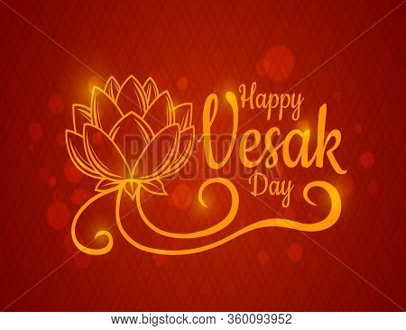 Happy Vesak Day Holiday. Glow Vector Lotus Flower Ornament On Red Background With Flare Effect. Budd