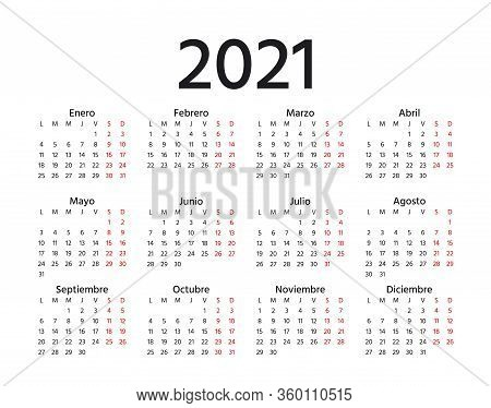 Spanish Calendar 2021 Year. Vector. Week Starts Monday. Spain Calender Template. Yearly Stationery O