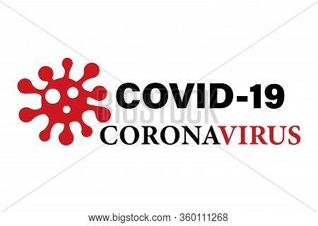 Covid-19 ,coronavirus Concept Lettering Typography Logo Design. The World Health Organization Who Ha