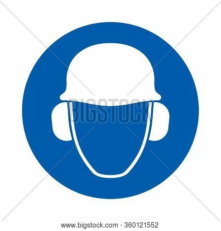 Safety Helmet And Ear Protection Must Be Worn. Standard Iso 7010