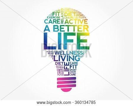 A Better Life Bulb Word Cloud, Health Concept