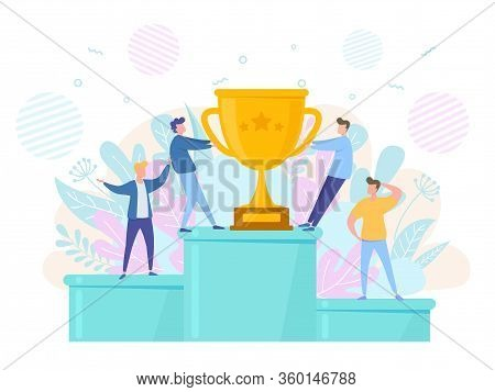 Concept Of Victory Success And Rivalry. People On Podium Pull The Winner Cup. Vector