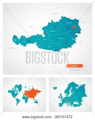 Editable Template Of Map Of Austria With Marks. Austria  On World Map And On Europe Map.