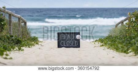 Beach Closed Coronavirus, Beach Closed Or Shutdown Concept Amid Covid 19 Fears And Panic Over Contag
