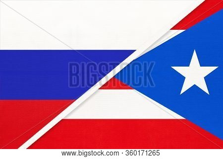 Russia Or Russian Federation Vs Commonwealth Of Puerto Rico National Flag From Textile. Relationship