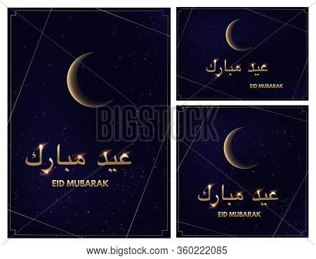 Glowing Crescent Moon On Blue Background And Eid Mubarak Text In Arabic And English. Vector Square A