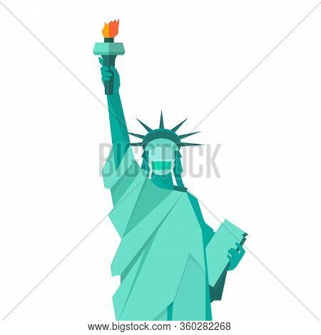 Statue Of Liberty Wearing Protective Medical Mask. Coronavirus Concept