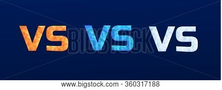 Set Of Versus Logo Vs Letters In Polygonal Style Orange, Blue And White For Sports And Fight Competi