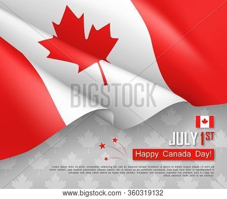 Happy Canada Day 1st Of July Festive Design. Congratulation Template With Realistic Waving Canadian