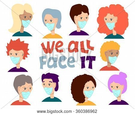 Human Faces In Face Mask With Inscription We All Face It. Covid-19 Banner Template. Man And Woman In